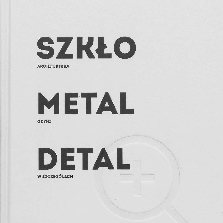 Szkło Metal Detal