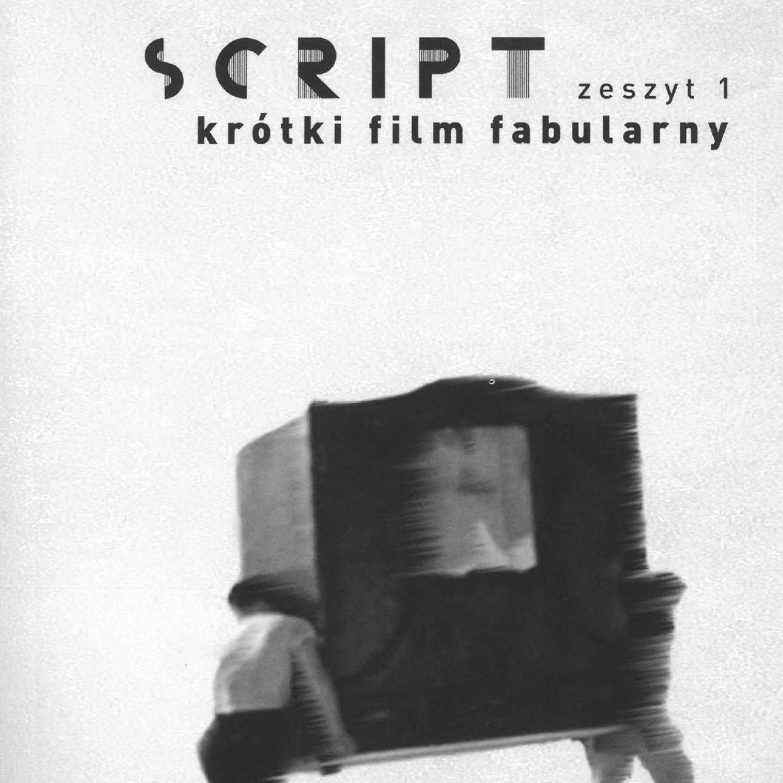 Script zeszyt 1 krótki film fabularny