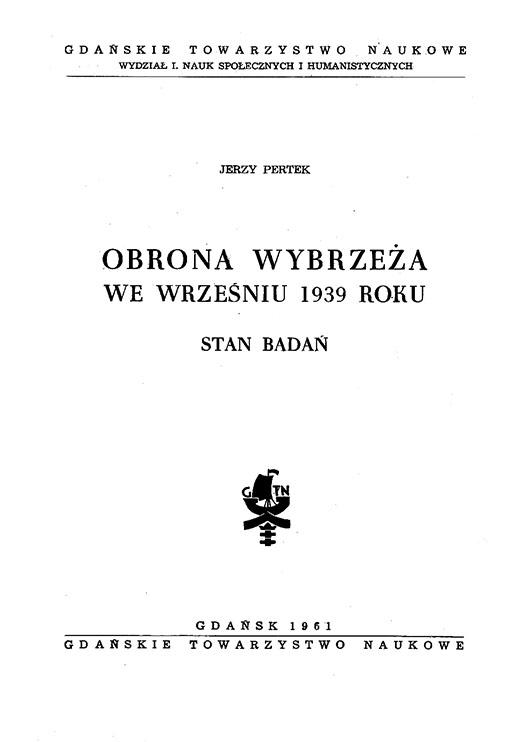 Obrona Wybrzeża we wrześniu 1939 roku : stan badań