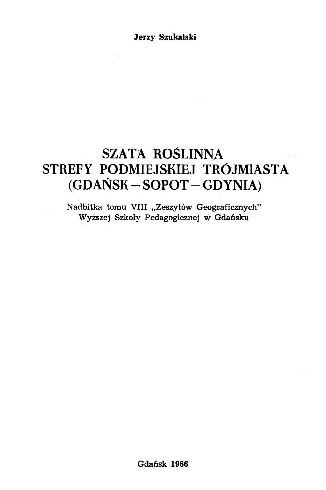Szata roślinna strefy podmiejskiej Trójmiasta (Gdańsk - Sopot - Gdynia)