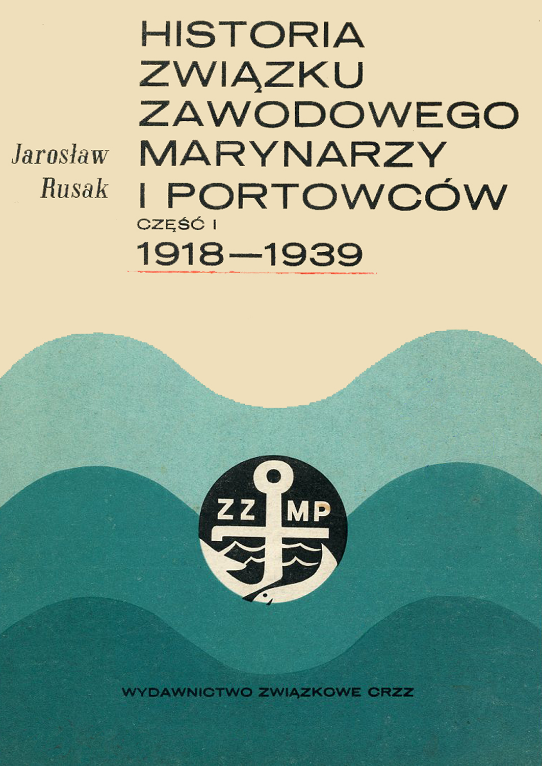 Historia Związku Zawodowego Marynarzy i portowców
