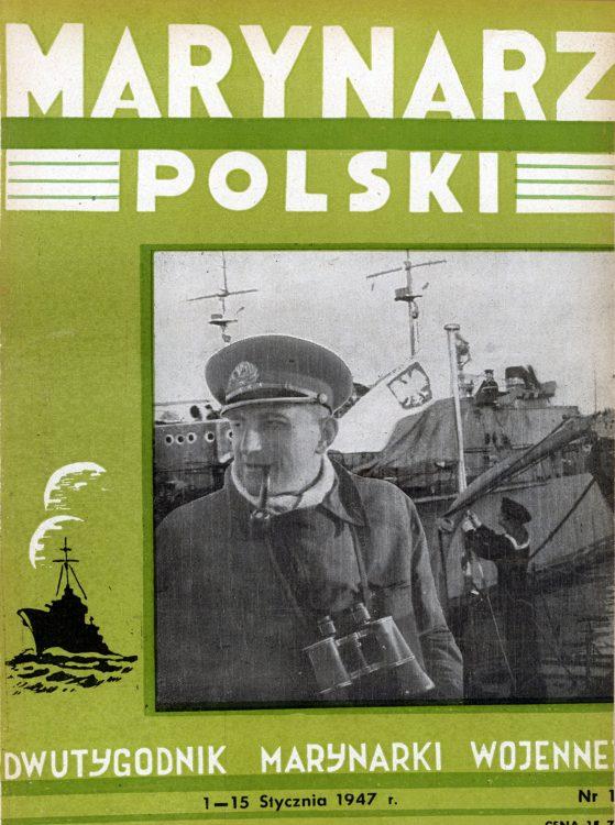 Marynarz Polski : miesięcznik Marynarki Wojennej. - Gdynia : Zarząd Pol.- Wych. Marynarki Wojennej, 1947, 1 - 15 styczeń
