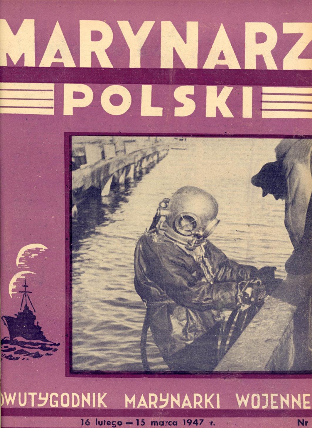 Marynarz Polski : miesięcznik Marynarki Wojennej. - Gdynia : Zarząd Pol.- Wych. Marynarki Wojennej, 1947, 16 - 16 luty - 15 marca