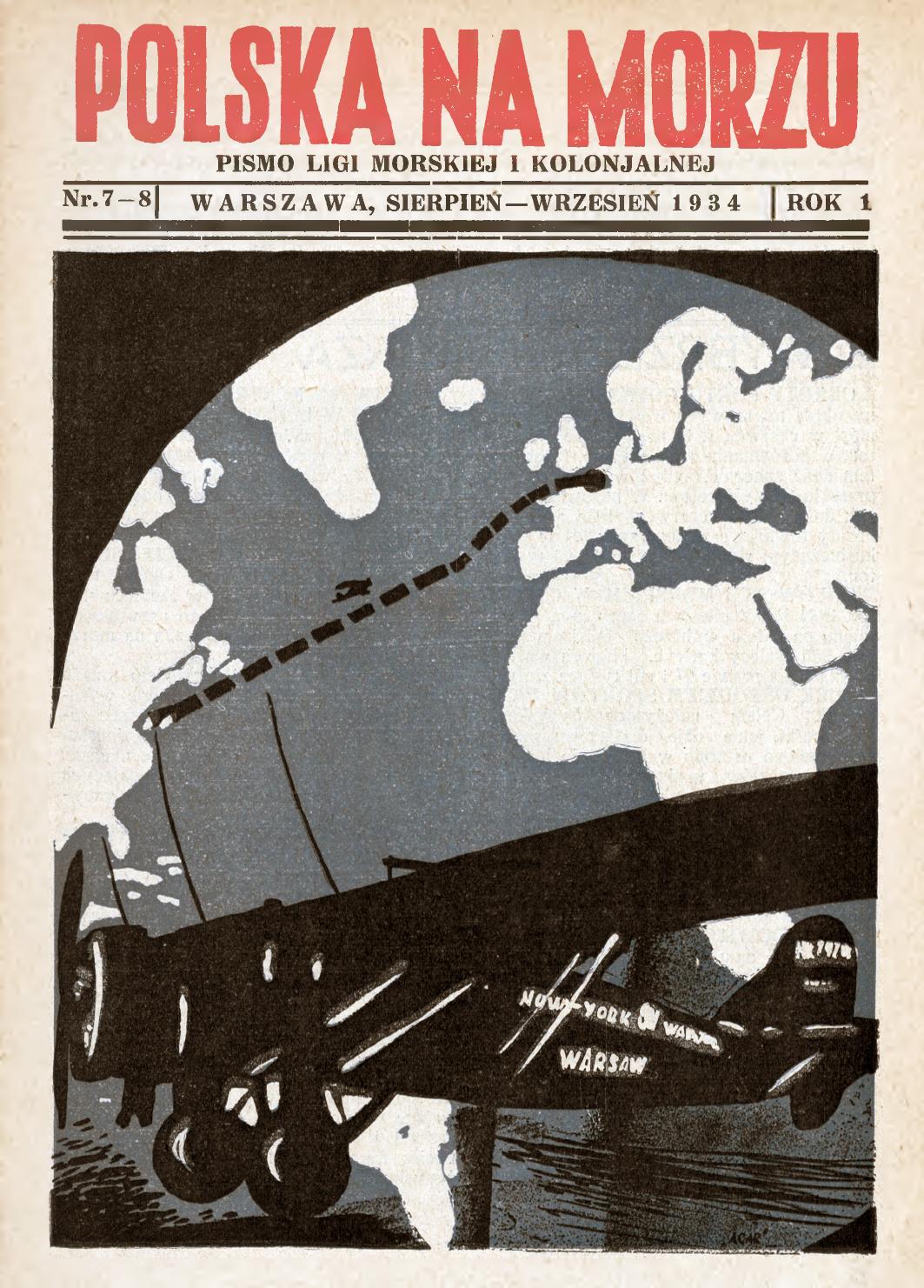 Polska na Morzu : pismo Ligi Morskiej i Kolonjalnej. - Liga Morska i Kolonialna, 1934, nr 7/8