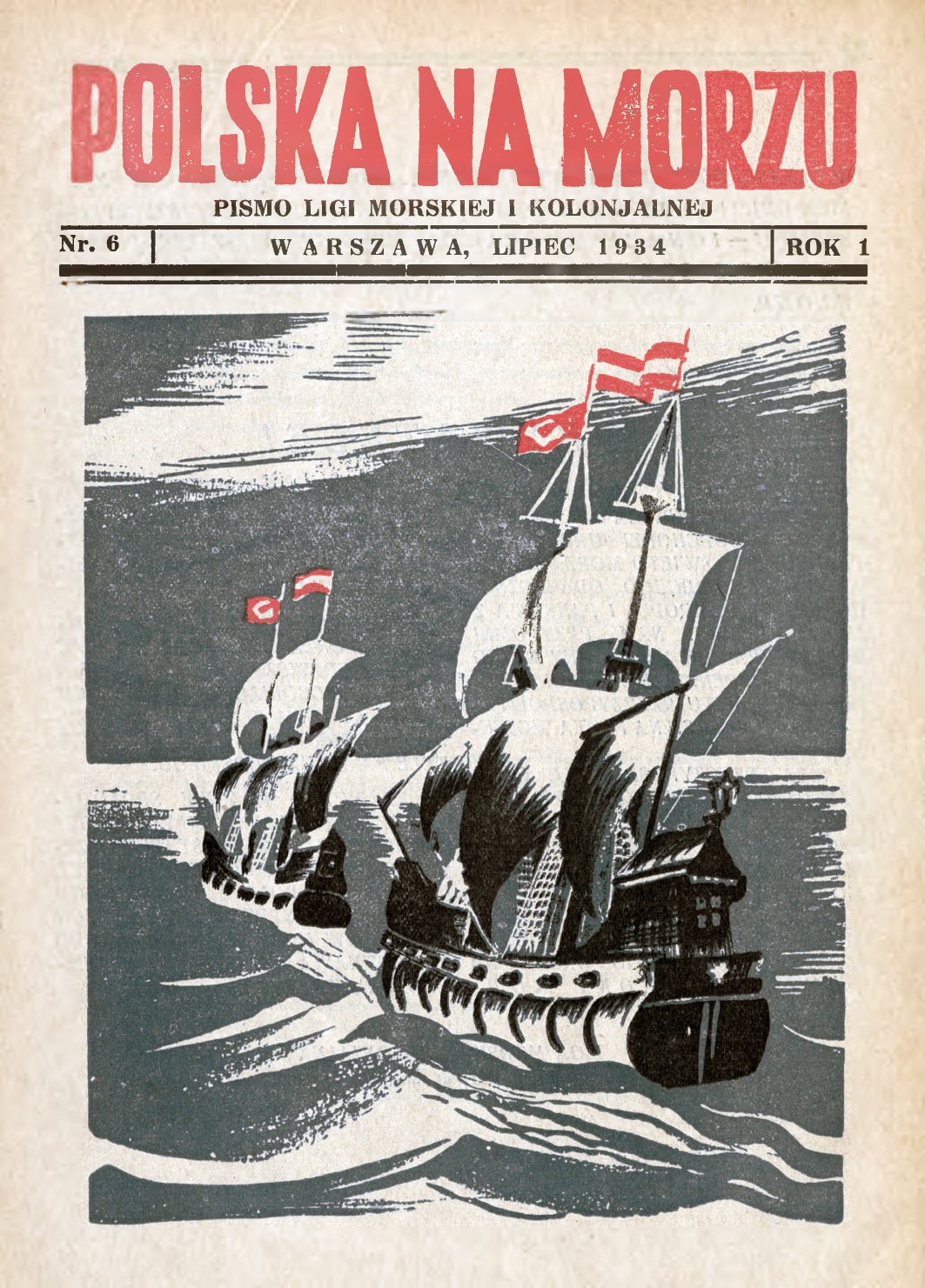 Polska na Morzu : pismo Ligi Morskiej i Kolonjalnej. - Liga Morska i Kolonialna, 1934, nr 6