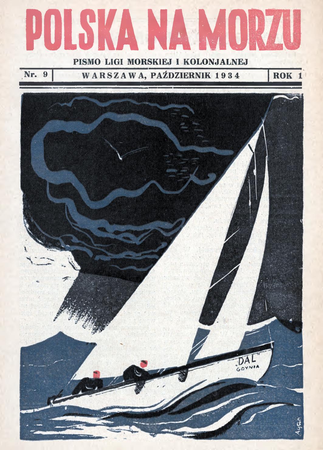 Polska na Morzu : pismo Ligi Morskiej i Kolonjalnej. - Liga Morska i Kolonialna, 1934, nr 9
