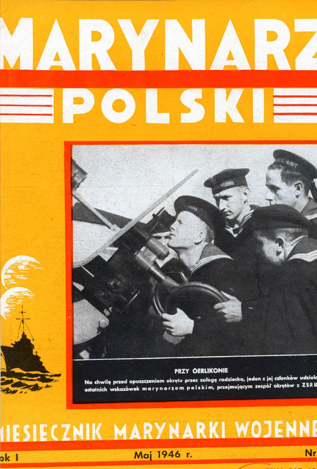Marynarz Polski : miesięcznik Marynarki Wojennej. - Gdynia : Zarząd Pol.- Wych. Marynarki Wojennej, 1946, maj