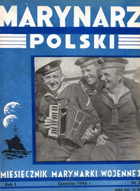 Marynarz Polski : miesięcznik Marynarki Wojennej. - Gdynia : Zarząd Pol.- Wych. Marynarki Wojennej, 1946, czerwiec
