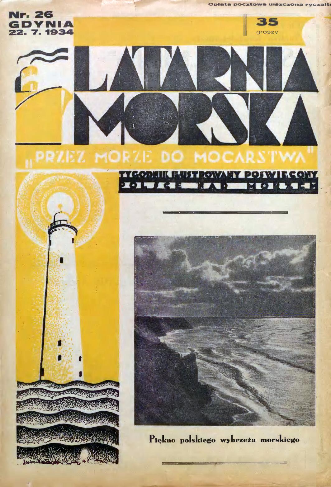 Latarnia Morska: tygodnik ilustrowany poświęcony Polsce nad morzem. – Gdynia : Balto Polak – Zakłady Graficzne i Wydawnicze, 1934, nr 26