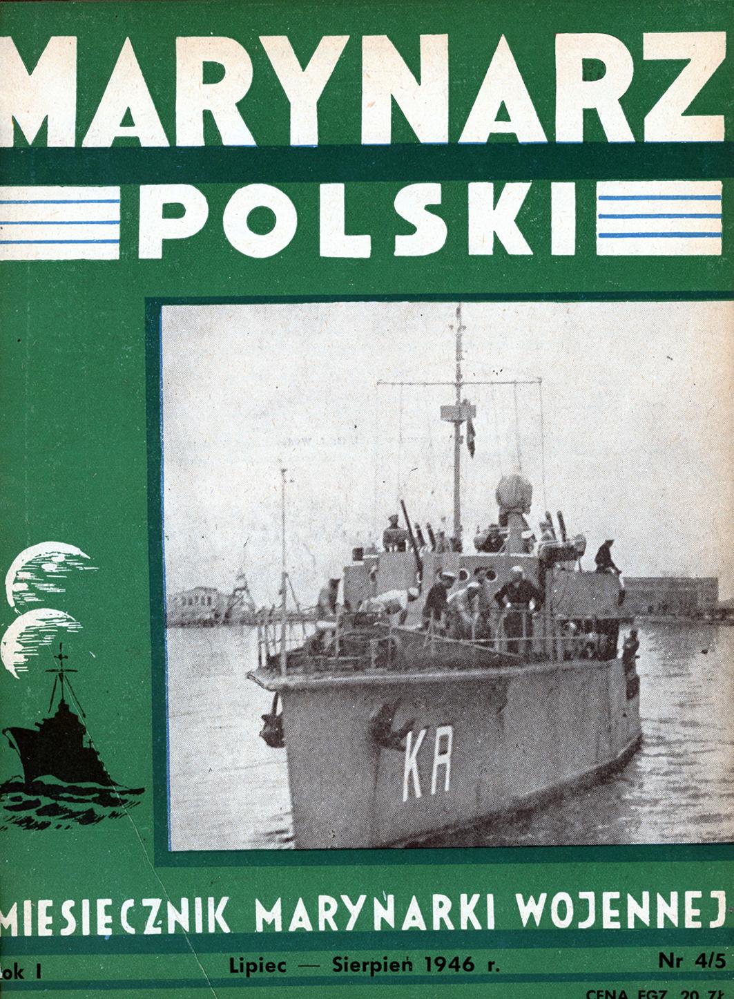 Marynarz Polski : miesięcznik Marynarki Wojennej. - Gdynia : Zarząd Pol.- Wych. Marynarki Wojennej, 1946, lipiec - sierpień