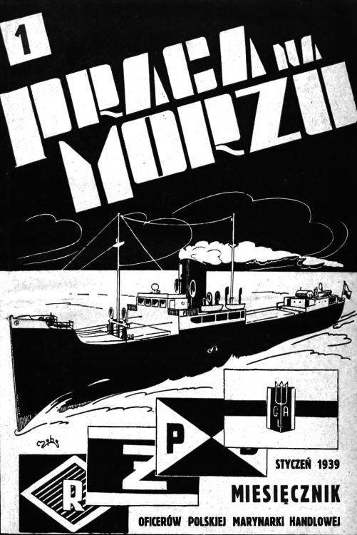 Praca na morzu: miesięcznik oficerów polskiej marynarki handlowej