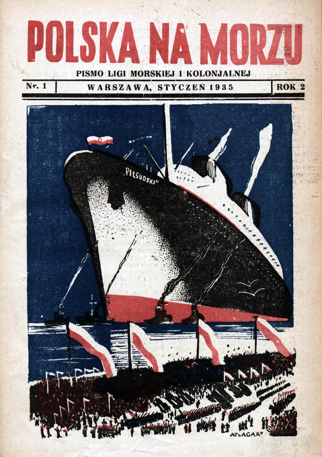 Polska na Morzu : pismo Ligi Morskiej i Kolonjalnej. - Liga Morska i Kolonialna, 1935, nr 1