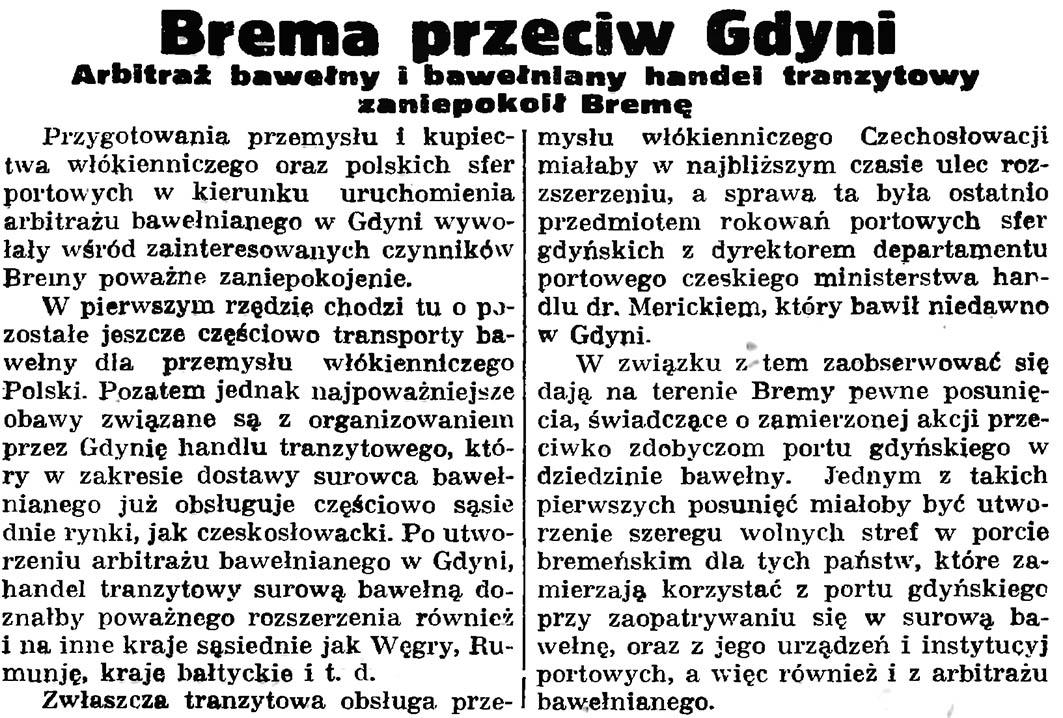 Brema przeciw Gdyni. Arbitraż bawełny i bawełniany handel tranzytowy zaniepokoił Bremę // Gazeta Gdańska.- 1935, nr 172, s. 7