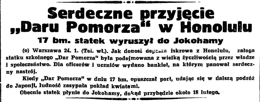 """Serdeczne przyjęcie """"Daru Pomorza"""" w Honolulu. 17 bm. statek wyruszył do Jokohamy // Gazeta Gdańska. - 1935, nr 22, s. 1"""