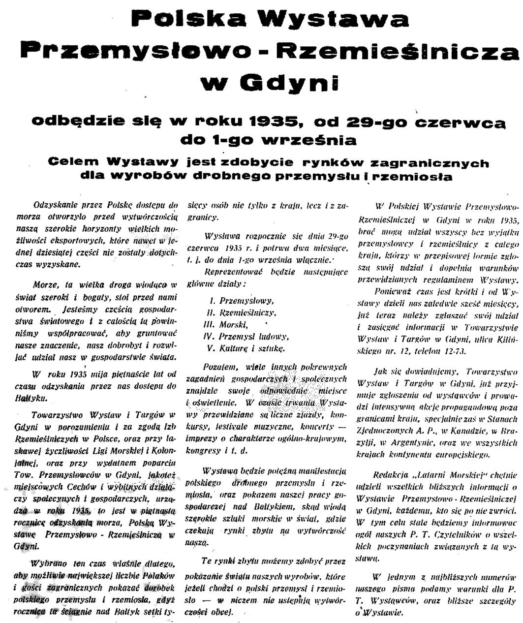 Polska Wystawa Przemysłowo - Rzemieślnicza w Gdyni odbędzie się w roku 1935, od 29 czerwca do 1-go września Celem Wystawy jest zdobycie ryków zagranicznych dla wyrobów drobnego przemysłu i rzemiosła // Latarnia Morska. - 1934, nr 46, s. 4