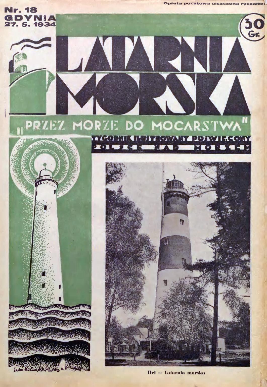 Latarnia Morska: tygodnik ilustrowany poświęcony Polsce nad morzem. – Gdynia : Balto Polak – Zakłady Graficzne i Wydawnicze, 1934, nr 18