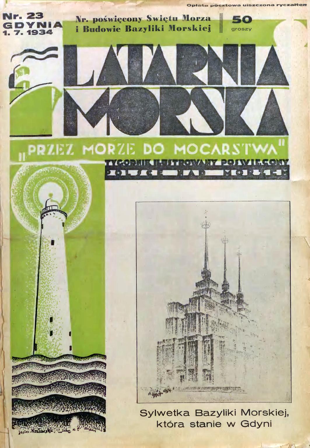 Latarnia Morska: tygodnik ilustrowany poświęcony Polsce nad morzem. – Gdynia : Balto Polak – Zakłady Graficzne i Wydawnicze, 1934, nr 22