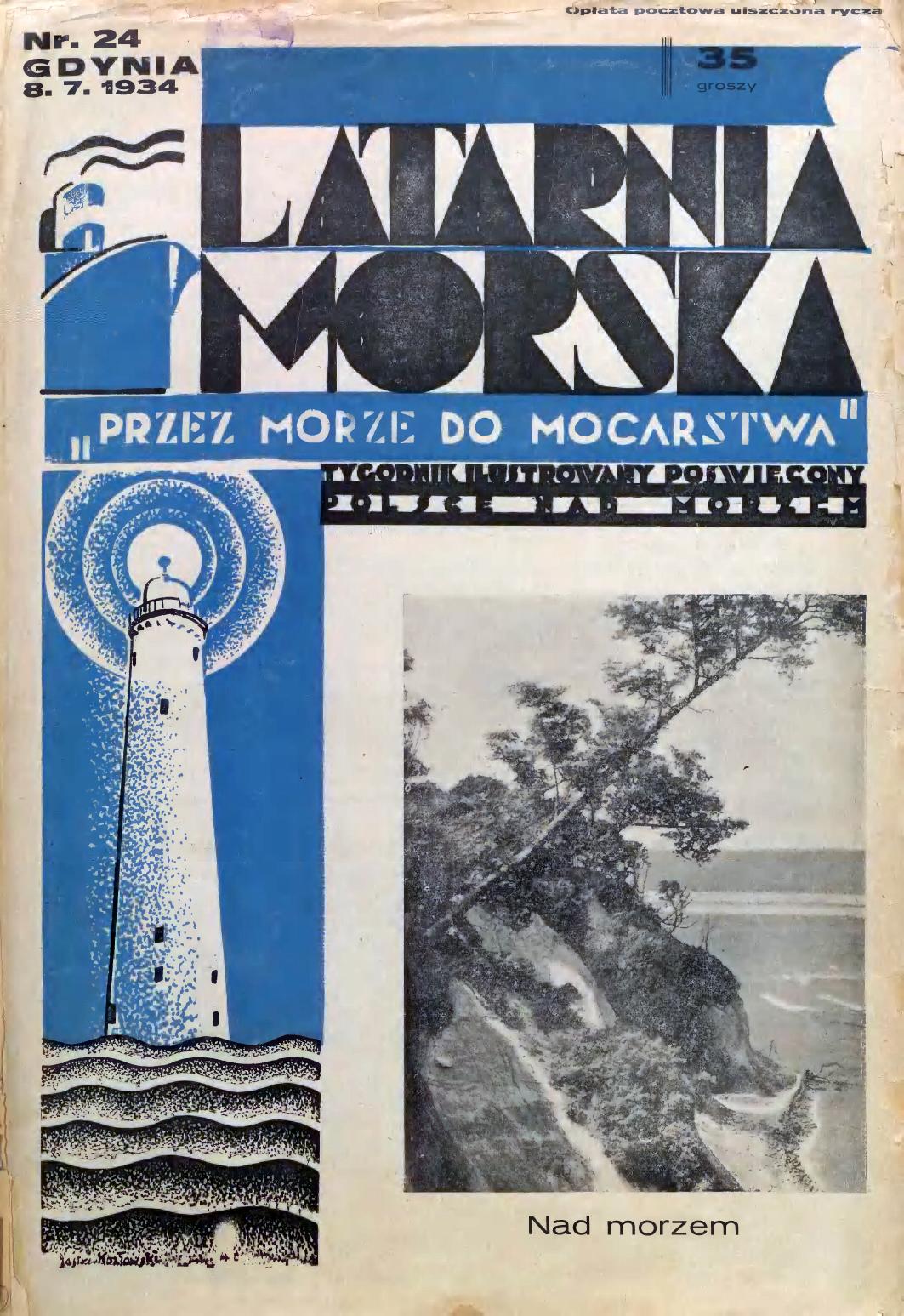 Latarnia Morska: tygodnik ilustrowany poświęcony Polsce nad morzem. – Gdynia : Balto Polak – Zakłady Graficzne i Wydawnicze, 1934, nr 24