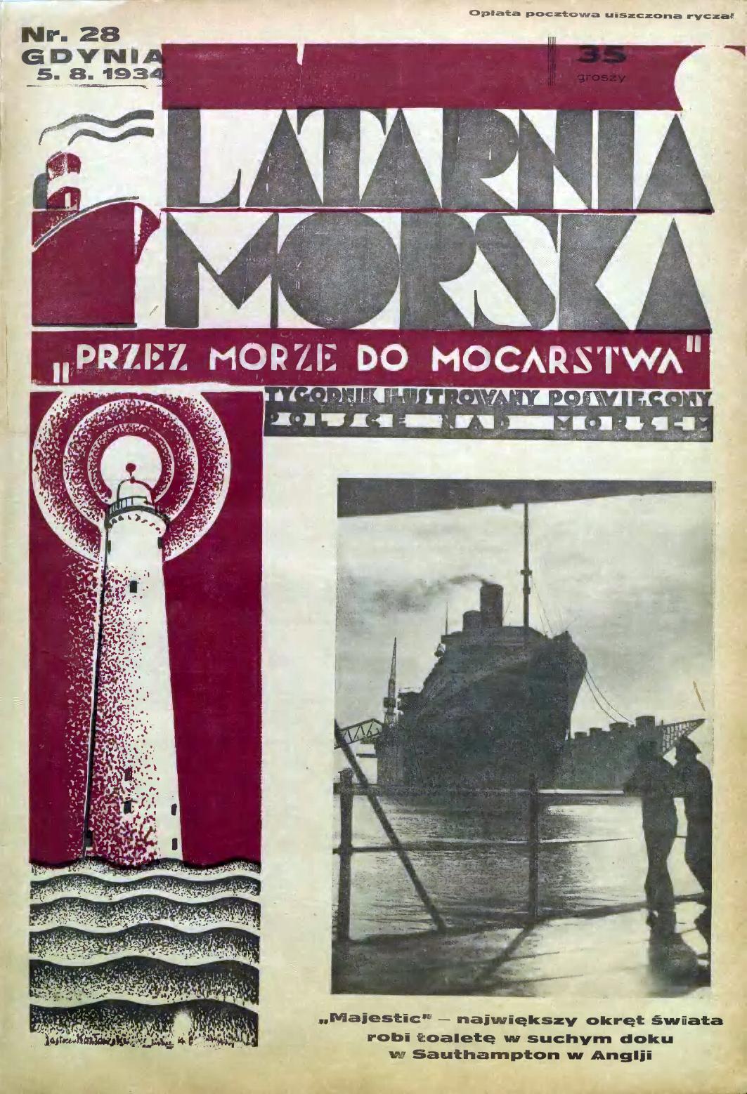 Latarnia Morska: tygodnik ilustrowany poświęcony Polsce nad morzem. – Gdynia : Balto Polak – Zakłady Graficzne i Wydawnicze, 1934, nr 28