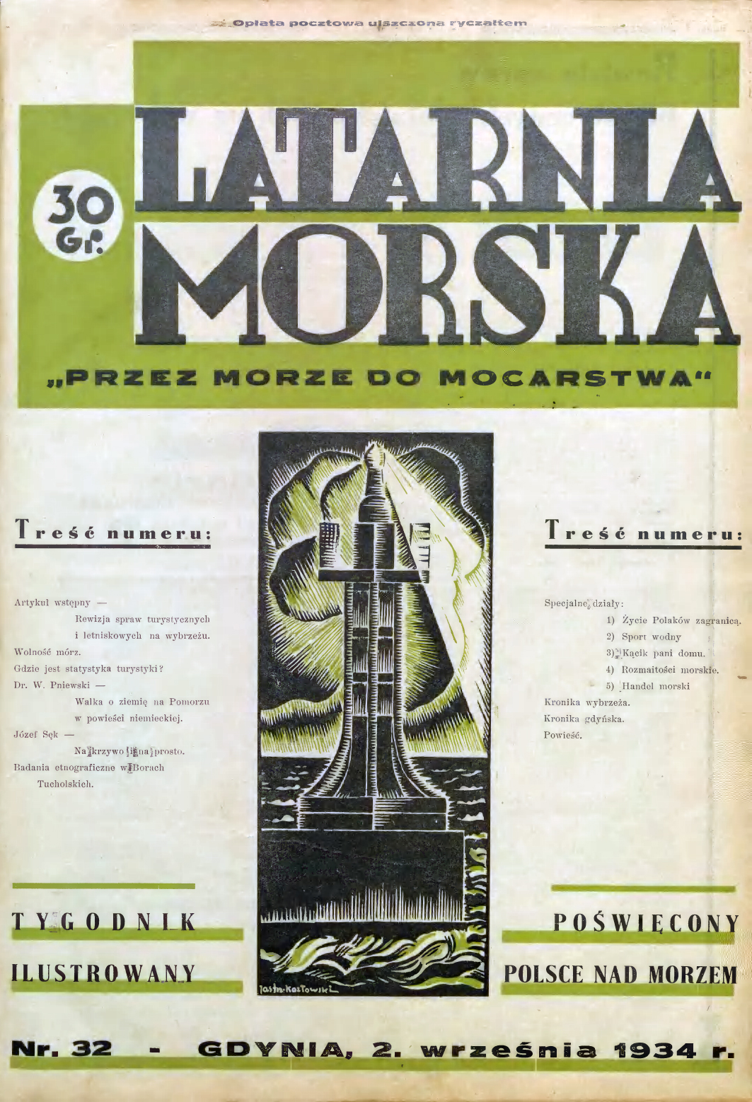 Latarnia Morska: tygodnik ilustrowany poświęcony Polsce nad morzem. – Gdynia : Balto Polak – Zakłady Graficzne i Wydawnicze, 1934, nr 32
