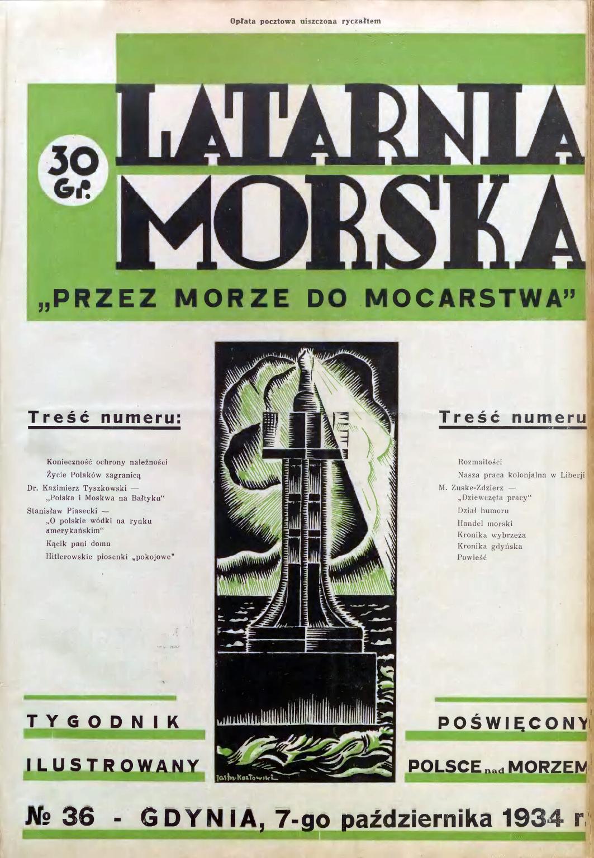 Latarnia Morska: tygodnik ilustrowany poświęcony Polsce nad morzem. – Gdynia : Balto Polak – Zakłady Graficzne i Wydawnicze, 1934, nr 36