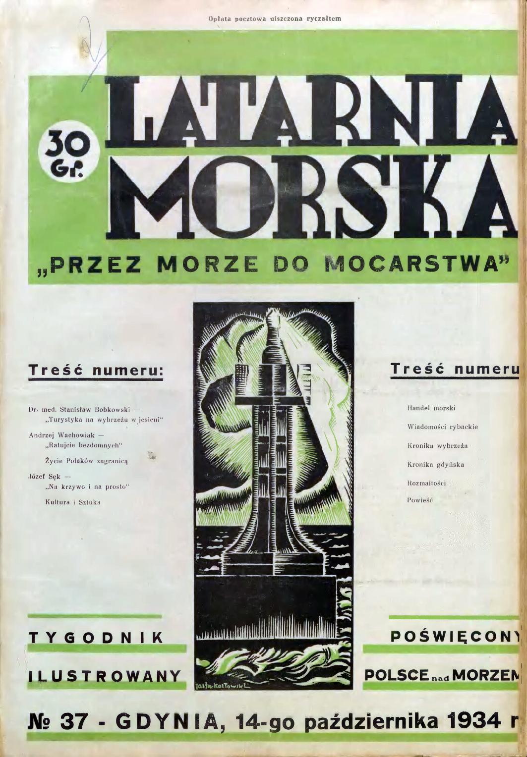 Latarnia Morska: tygodnik ilustrowany poświęcony Polsce nad morzem. – Gdynia : Balto Polak – Zakłady Graficzne i Wydawnicze, 1934, nr 37