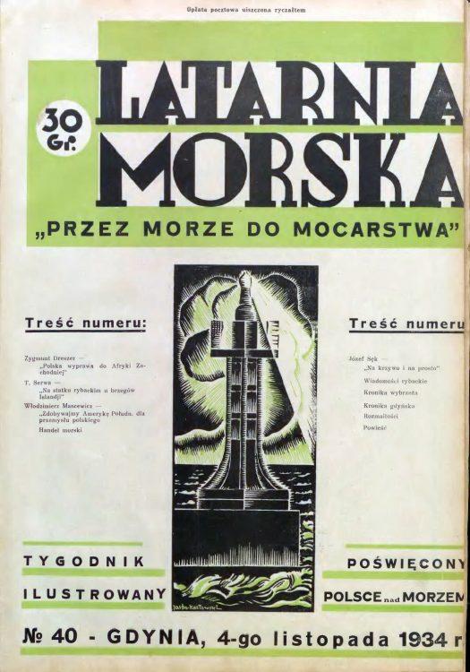 Latarnia Morska: tygodnik ilustrowany poświęcony Polsce nad morzem. – Gdynia : Balto Polak – Zakłady Graficzne i Wydawnicze, 1934, nr 40