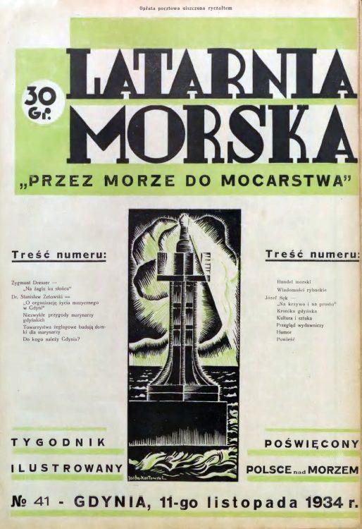 Latarnia Morska: tygodnik ilustrowany poświęcony Polsce nad morzem. – Gdynia : Balto Polak – Zakłady Graficzne i Wydawnicze, 1934, nr 41