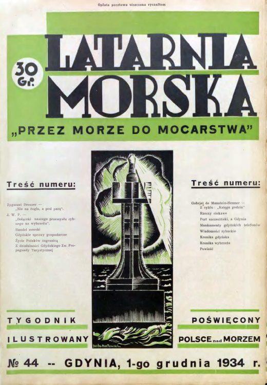 Latarnia Morska: tygodnik ilustrowany poświęcony Polsce nad morzem. – Gdynia : Balto Polak – Zakłady Graficzne i Wydawnicze, 1934, nr 44