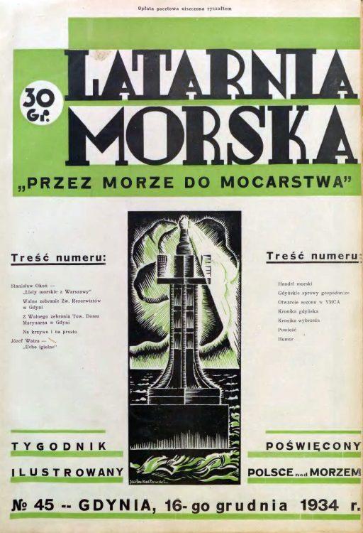 Latarnia Morska: tygodnik ilustrowany poświęcony Polsce nad morzem. – Gdynia : Balto Polak – Zakłady Graficzne i Wydawnicze, 1934, nr 45