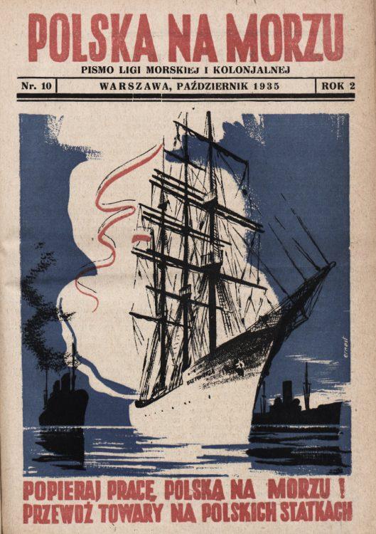 Polska na Morzu : pismo Ligi Morskiej i Kolonjalnej. - Liga Morska i Kolonialna, 1935, nr 10