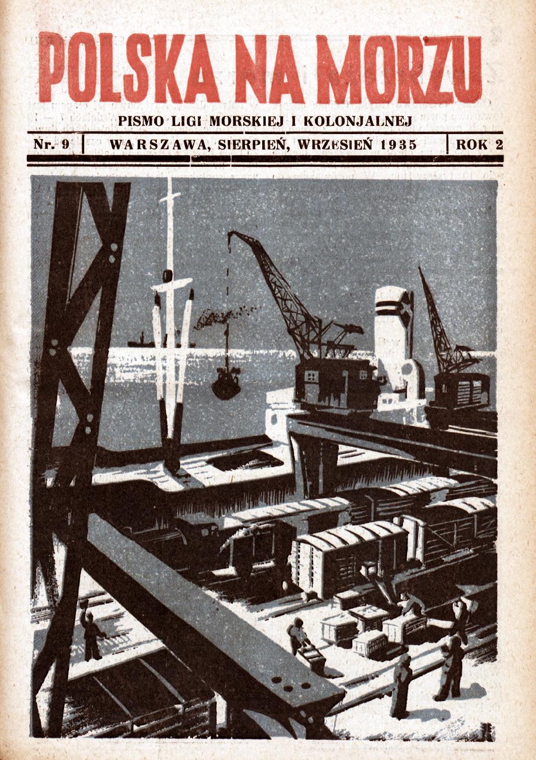 Polska na Morzu : pismo Ligi Morskiej i Kolonjalnej. - Liga Morska i Kolonialna, 1935, nr 9