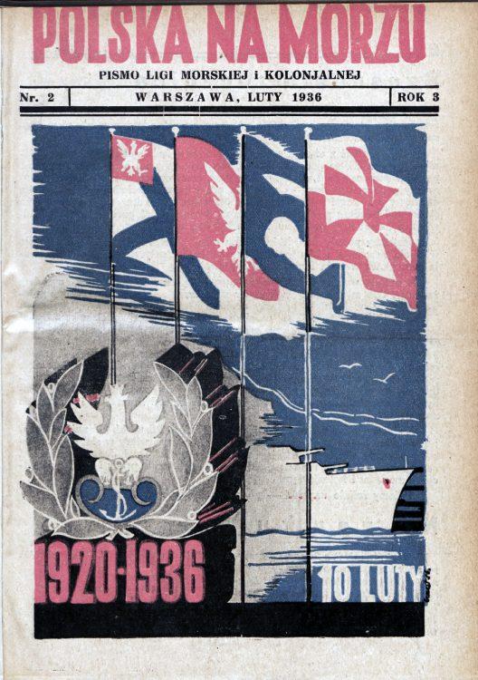 Polska na Morzu : pismo Ligi Morskiej i Kolonjalnej. - Liga Morska i Kolonjalna, 1936, nr 2