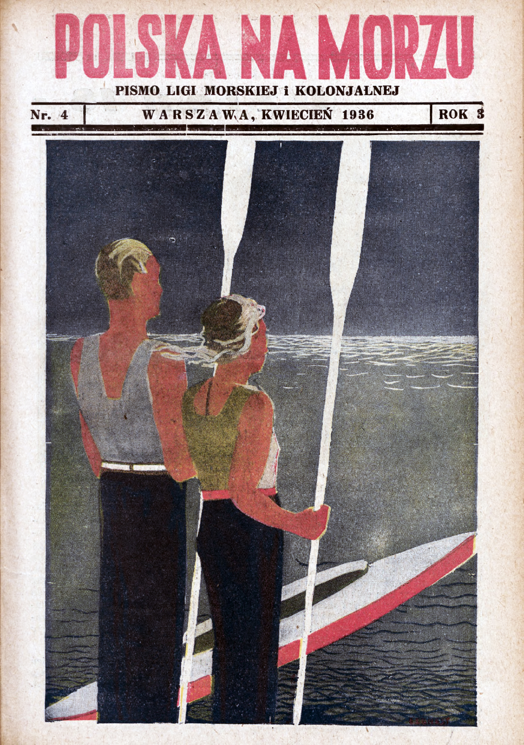 Polska na Morzu : pismo Ligi Morskiej i Kolonjalnej. - Liga Morska i Kolonjalna, 1936, nr 4