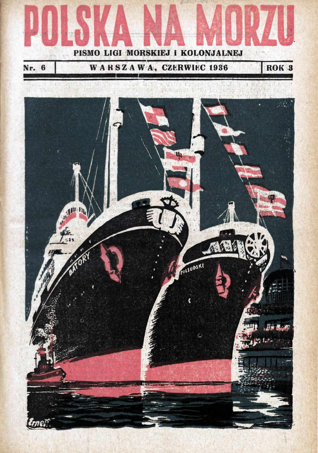 Polska na Morzu : pismo Ligi Morskiej i Kolonjalnej. - Liga Morska i Kolonjalna, 1936, nr 6