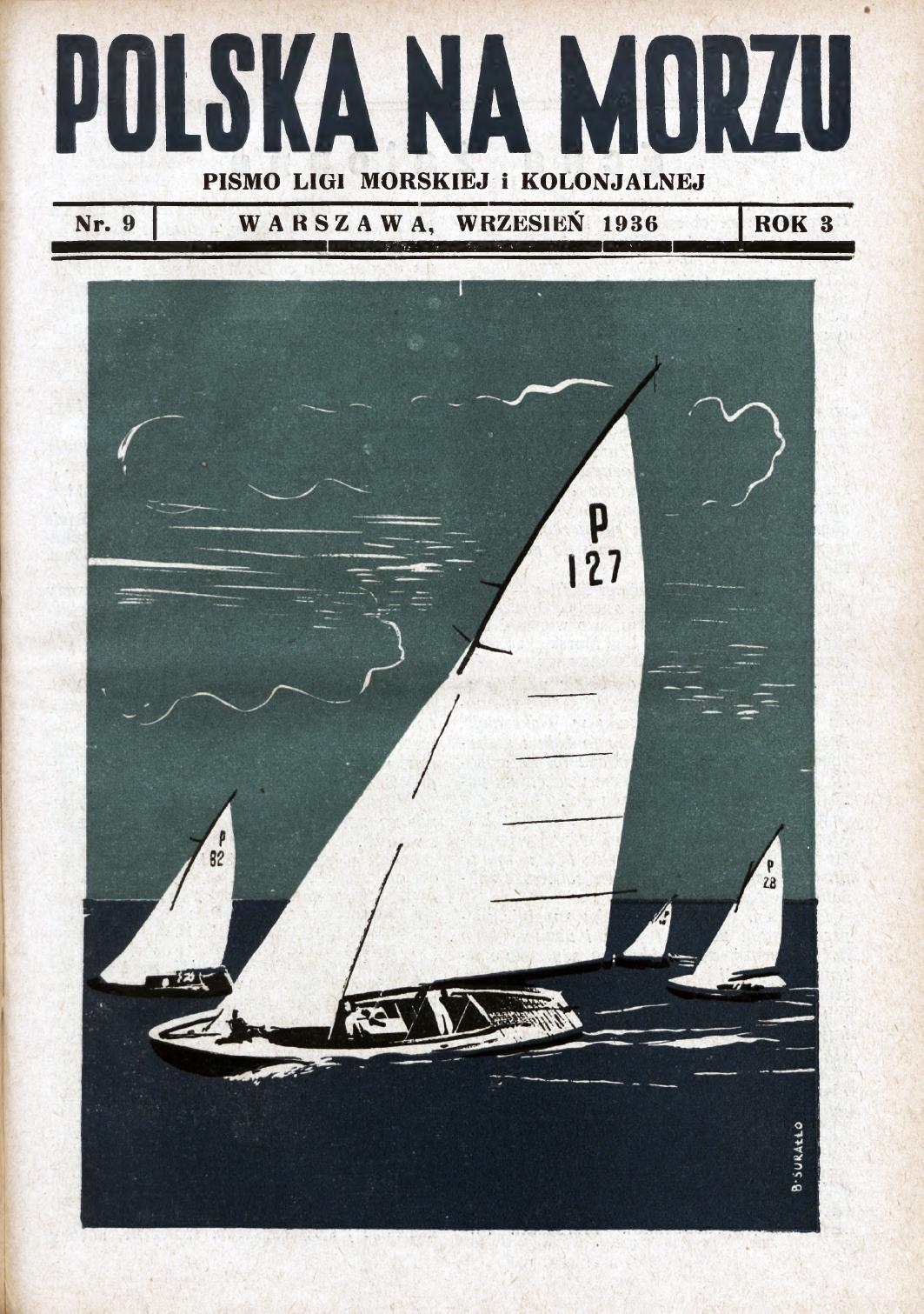 Polska na Morzu : pismo Ligi Morskiej i Kolonjalnej. - Liga Morska i Kolonjalna, 1936, nr 0