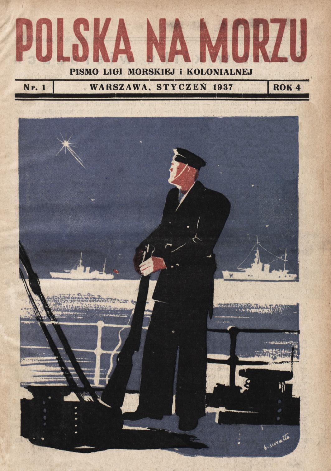 Polska na Morzu : pismo Ligi Morskiej i Kolonjalnej. - Liga Morska i Kolonjalna, 1937, nr 1