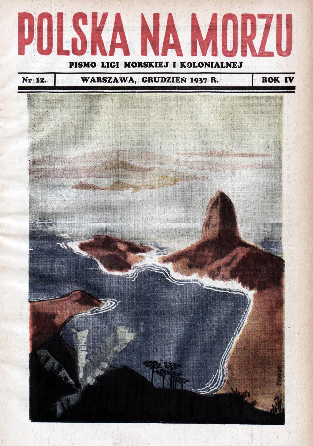 Polska na Morzu : pismo Ligi Morskiej i Kolonjalnej. - Liga Morska i Kolonjalna, 1937, nr 12