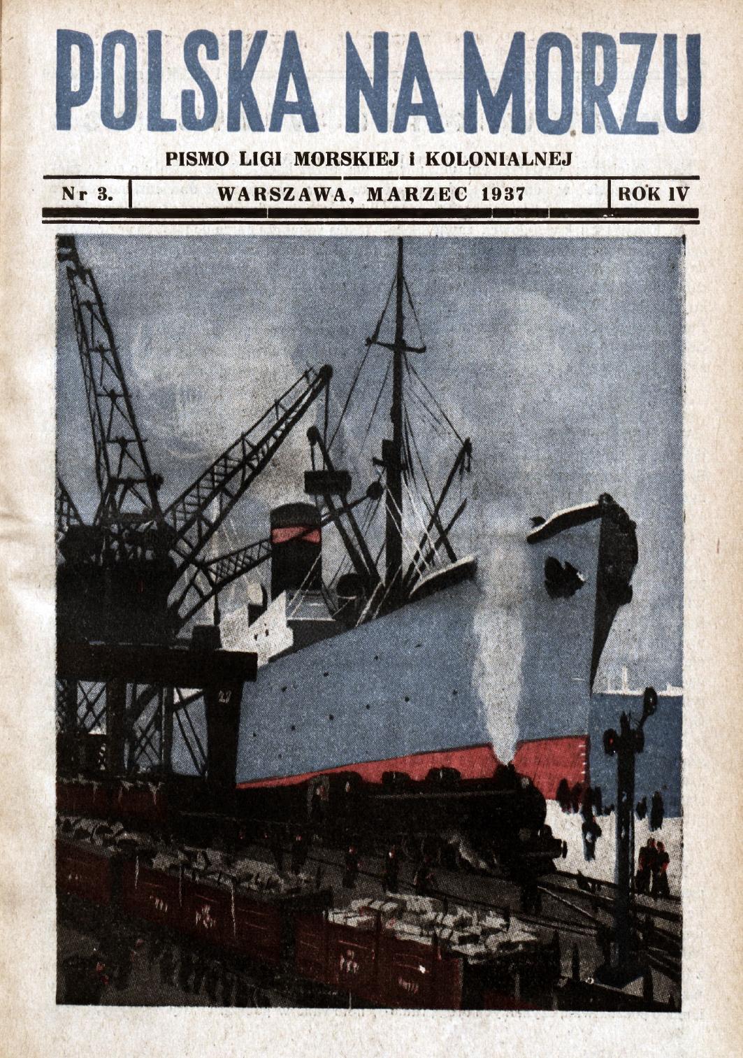 Polska na Morzu : pismo Ligi Morskiej i Kolonjalnej. - Liga Morska i Kolonjalna, 1937, nr 3