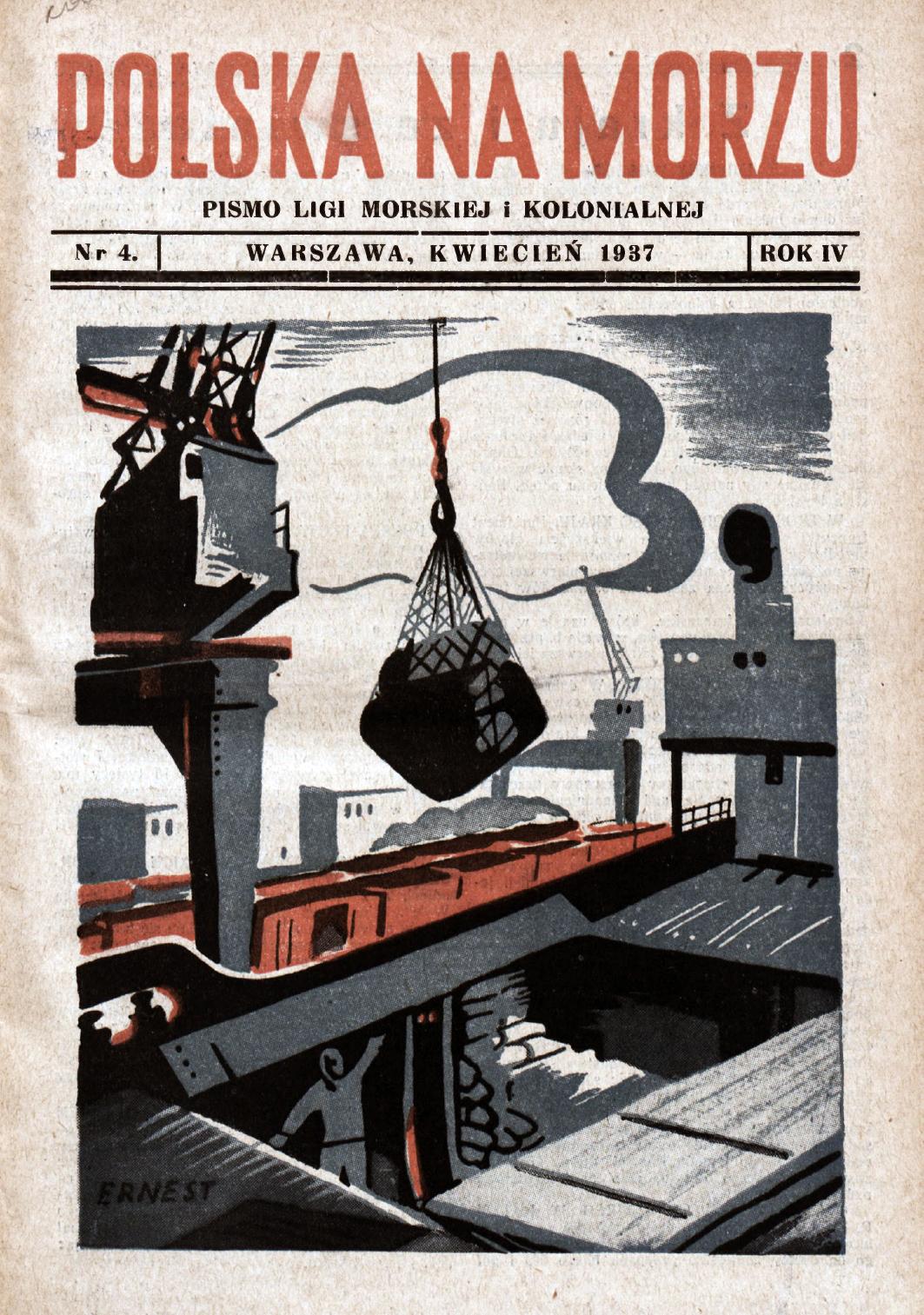 Polska na Morzu : pismo Ligi Morskiej i Kolonjalnej. - Liga Morska i Kolonjalna, 1937, nr 4