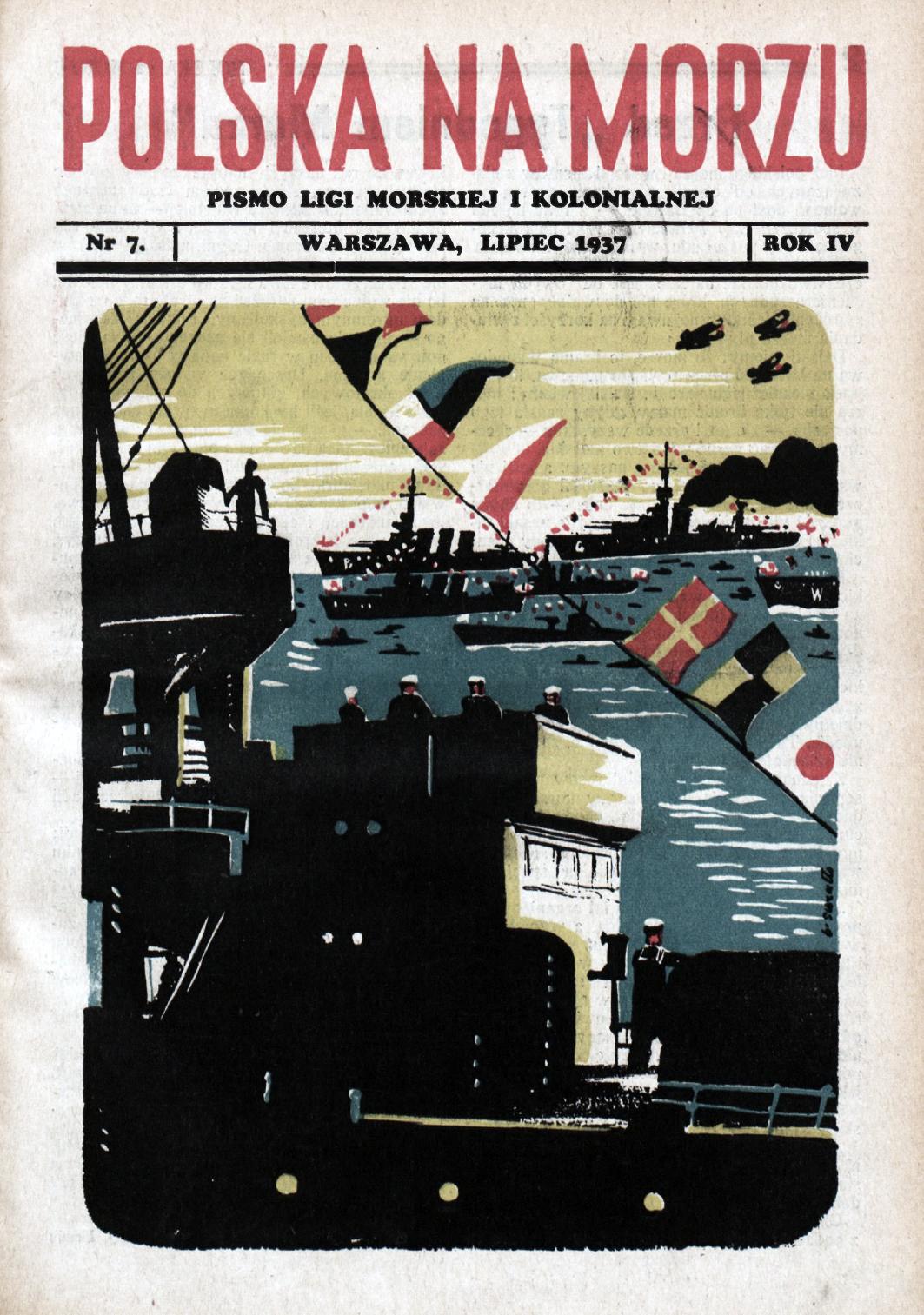 Polska na Morzu : pismo Ligi Morskiej i Kolonjalnej. - Liga Morska i Kolonjalna, 1937, nr 7