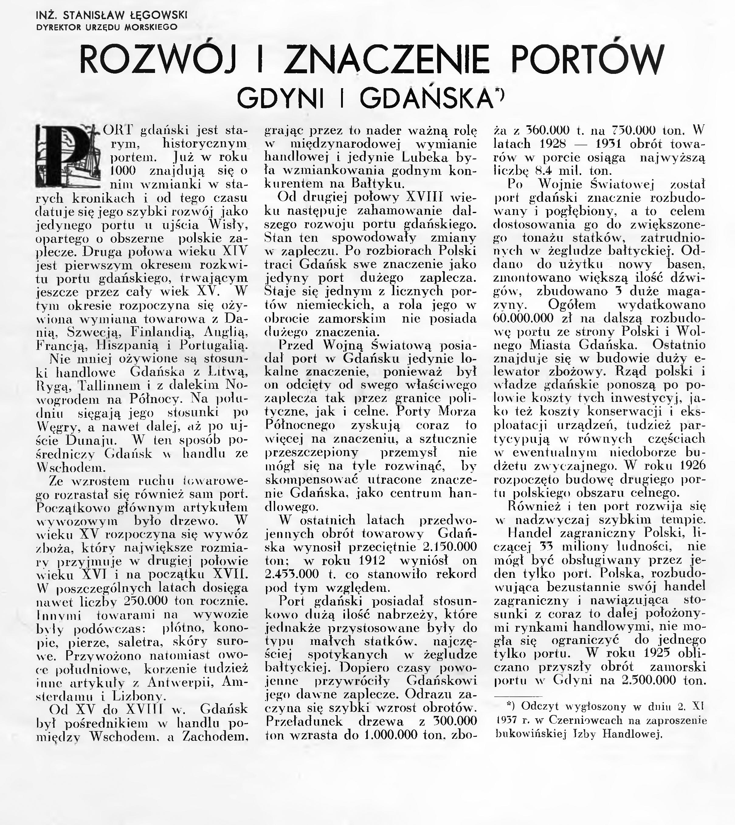 Rozwój i znaczenie portów Gdyni i Gdańska / Stanisław Łęgowski // Wiadomości Portu Gdyńskiego. - 1937, nr 12, s. 15. - Il.