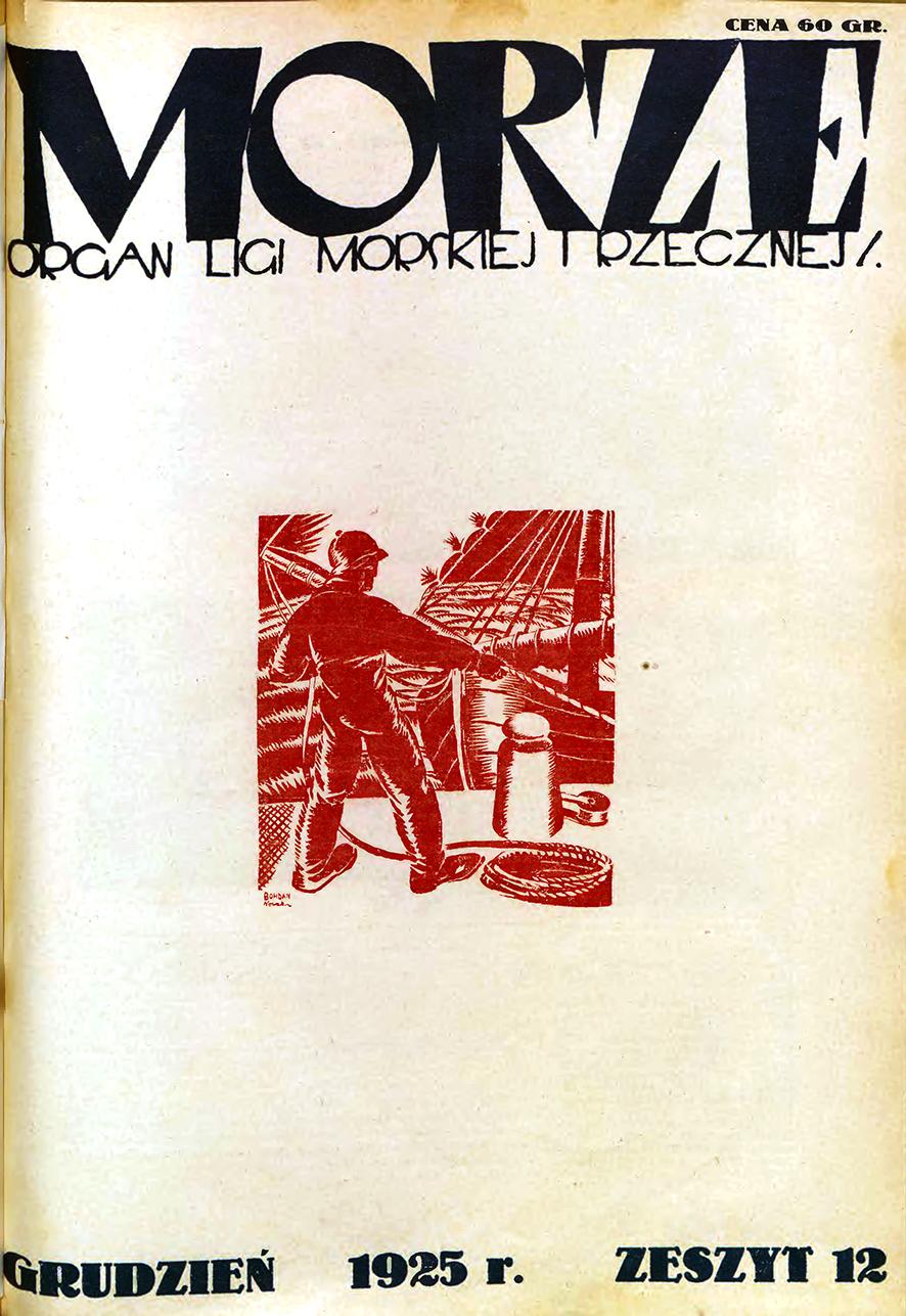 Morze: organ Ligi Morskiej i Rzecznej. - 1925, nr 12