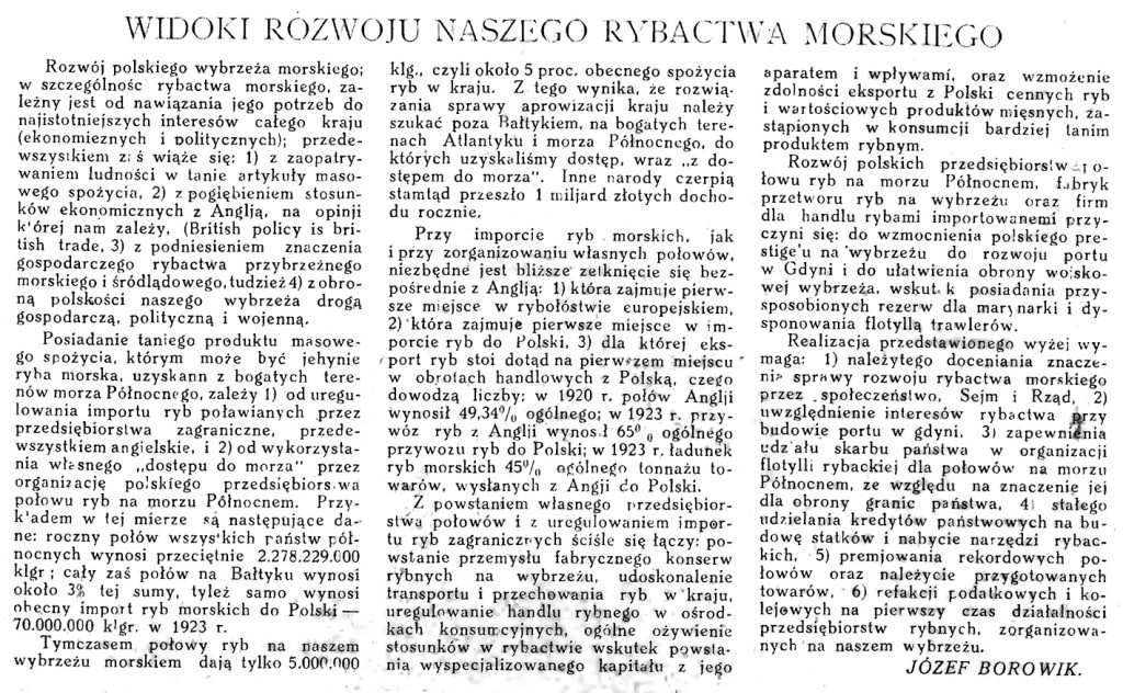 Widoki rozwoju naszego rybactwa morskiego / Józef Borowik // Morze. - 1925, nr 4, s. 7 Morze