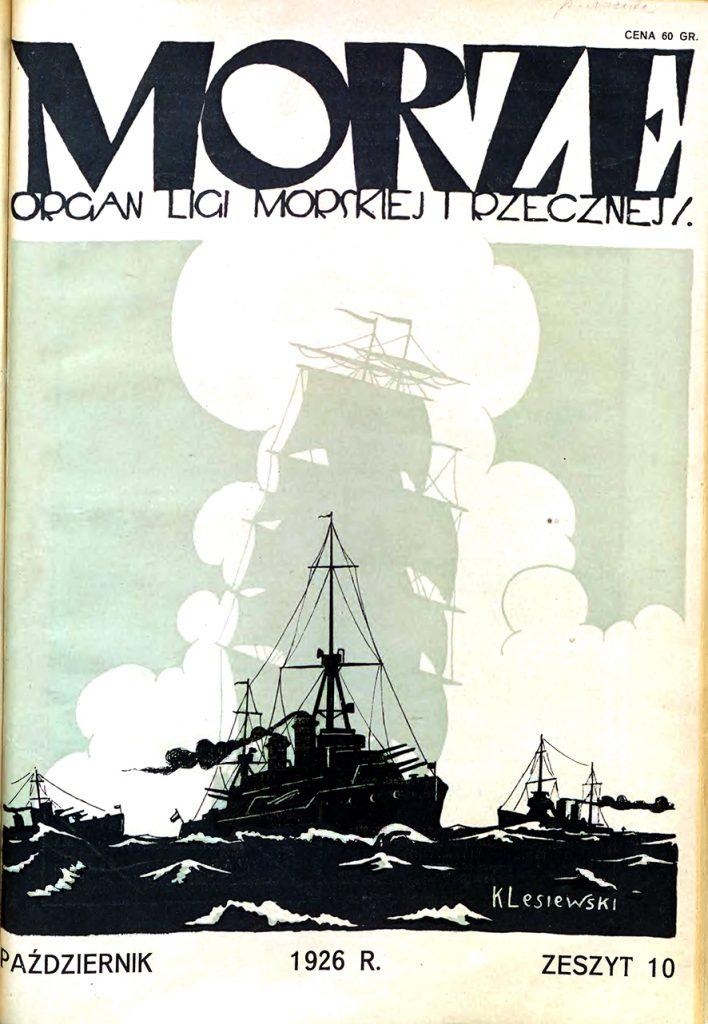 Morze: organ Ligi Morskiej i Rzecznej. - 1926, nr 10