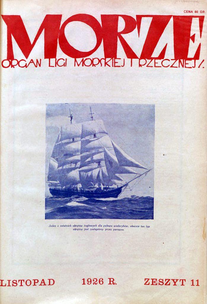 Morze: organ Ligi Morskiej i Rzecznej. - 1926, nr 11