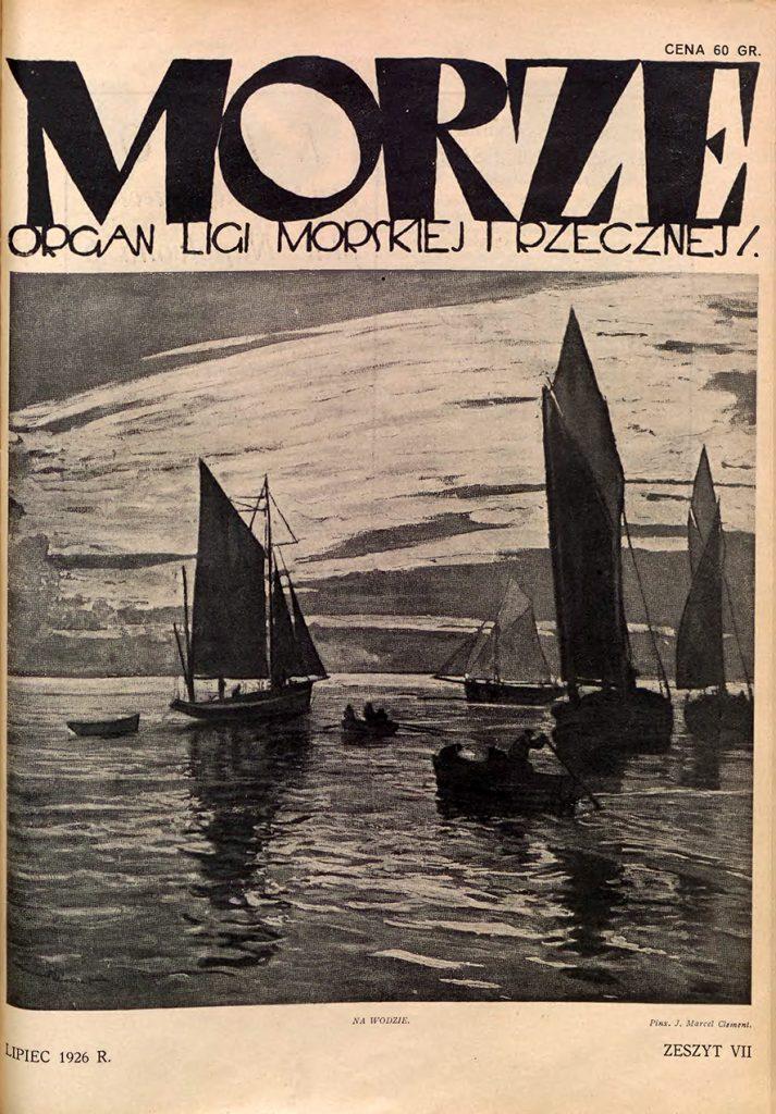 Morze: organ Ligi Morskiej i Rzecznej. - 1926, nr 7