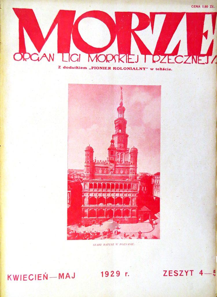 Morze: organ Ligi Morskiej i Rzecznej. - 1929, nr 4/5