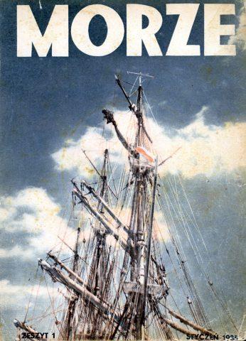 Morze: organ Ligi Morskiej i Rzecznej. - 1935, nr 1