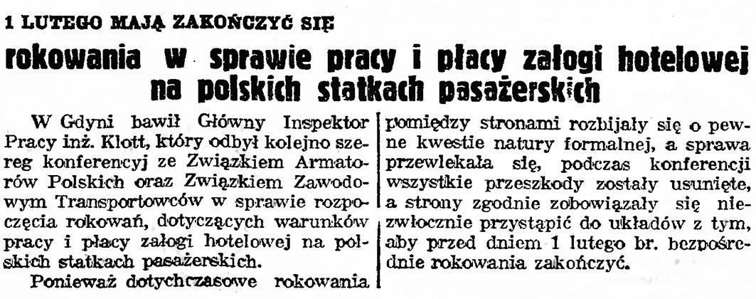 1 lutego mają zakończyć się rokowania w sprawie pracy i płacy załogi hotelowej na polskich statkach pasażerskich // Gazeta Gdańska. - 1939, nr 15, s. 7